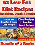 Low Fat Diet Recipes - 52 Low Fat Recipes for Breakfast, Lunch and Snacks with Weight Watchers Points Included: Healthy Recipes (Weight Watchers Recipes Book 1)