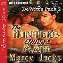 The Hunter's Omega Mate: DeWitt's Pack, Book 2 (       UNABRIDGED) by Marcy Jacks Narrated by Peter B. Brooke