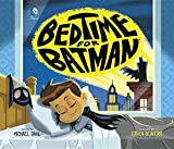 img - for Bedtime for Batman (DC Super Heroes) book / textbook / text book