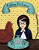 Image of Calling Dr. Laura: A Graphic Memoir