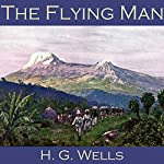 The Flying Man | H. G. Wells