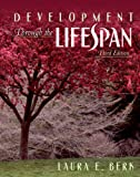 Development Through the Lifespan, Third Edition (0205391575) by Laura E. Berk
