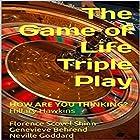 The Game of Life Triple Play: How Are You Thinking? Hörbuch von Florence Scovel Shinn, Genevieve Behrend, Neville Goddard, Hillary Hawkins Gesprochen von: Hillary Hawkins