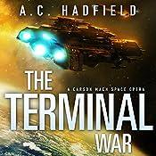 The Terminal War: A Carson Mach Adventure | A. C. Hadfield