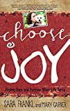 img - for Choose Joy: Finding Hope and Purpose When Life Hurts book / textbook / text book