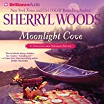 Moonlight Cove: A Chesapeake Shores Novel, Book 6 (       ABRIDGED) by Sherryl Woods Narrated by Christina Traister