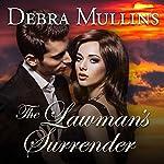The Lawman's Surrender   Debra Mullins