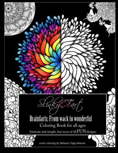 Slinky Tart: BrainFarts: from Wack to Wonderful...: Volume 3