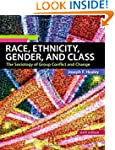 Race, Ethnicity, Gender, and Class: T...