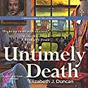 Untimely Death: A Shakespeare in the Catskills Mystery, Book 1 (       UNABRIDGED) by Elizabeth J. Duncan Narrated by Sarah Nichols
