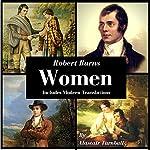 Robert Burns - Women: 12 Works Inspired by Women | Alastair Turnbull