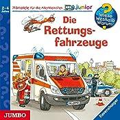 Die Rettungsfahrzeuge (Wieso? Weshalb? Warum? junior) | Andrea Erne, Wolfgang Metzger