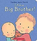 Caroline Jayne Church I Am a Big Brother