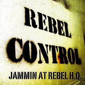 Jammin At Rebel H.Q.
