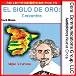 Cervantes: El siglo de oro [Cervantes: The Golden Age] | Frank Rivera