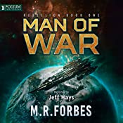 Man of War: Rebellion, Book 1 | M. R. Forbes