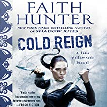 Cold Reign: Jane Yellowrock, Book 11 Audiobook by Faith Hunter Narrated by Khristine Hvam