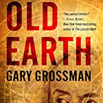 Old Earth | Gary Grossman