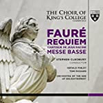 Faure: Requiem (The Choir of King's C...