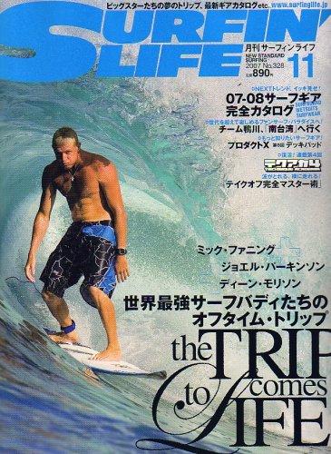 SURFIN\' LIFE (サーフィンライフ) 2007年 11月号 [雑誌]