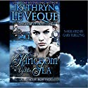 Kingdom by the Sea: The Lore Chronicles, Book 1 Audiobook by Kathryn Le Veque Narrated by Gary Furlong