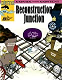 Reconstruction Junction (Chester the Crab's Comix With Content)