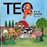 Teo En La Granja (Spanish Edition)