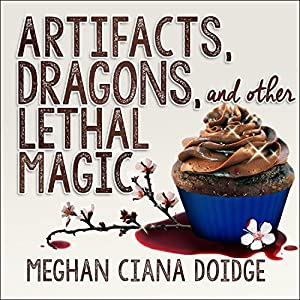 Artifacts, Dragons, and Other Lethal Magic Audiobook
