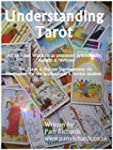 Understanding Tarot: Learn the Tarot...