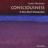 Consciousness: A Very Short Introduction (Unabridged)
