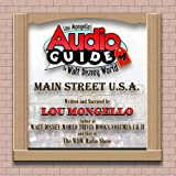 img - for Lou Mongello's Audio Guide to Walt Disney World - Main Street, USA book / textbook / text book