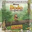 Kleiner Dodo, was spielst du? Hörspiel von Serena Romanelli, Hans de Beer Gesprochen von:  Diverse