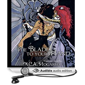 The Blade to Your Hand (Unabridged)