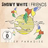 Snowy White And Friends - After Paradise