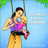 img - for How Much Love is in One Mommy? (Shining Stars) book / textbook / text book