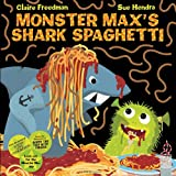 img - for Monster Max's Shark Spaghetti book / textbook / text book