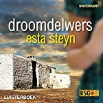 Droomdelwers [Dream Diggers]   Esta Steyn