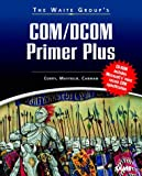 img - for Waite Group's COM/DCOM Primer Plus book / textbook / text book