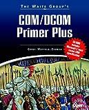 The Waite Group's Com/Dcom Primer Plus