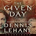The Given Day Audiobook by Dennis Lehane Narrated by Michael Boatman