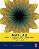img - for Matlab, Fourth Edition: A Practical Introduction to Programming and Problem Solving book / textbook / text book
