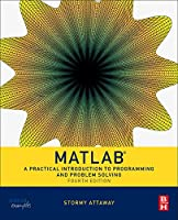 Matlab, 4th Edition: A Practical Introduction to Programming and Problem Solving Front Cover