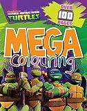 Nickelodeon TMNT Mega Colouring (Teenage Mutant Ninja Turtles)