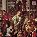 Image of Lute Music for Witches and Alchemists / Lutz Kirchhof