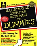 Illustrated Computer Dictionary For Dummies (0764501437) by Gookin, Dan