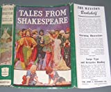 img - for Tales from Shakespeare, by Charles and Mary Lamb; illustrations in color by Frank Godwin book / textbook / text book