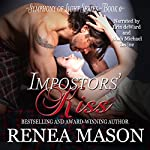Impostors' Kiss: Symphony of Light | Renea Mason