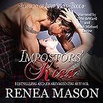 Impostors' Kiss: Symphony of Light | Renea Mason