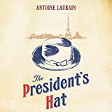 img - for The President's Hat book / textbook / text book