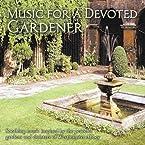 Music for a Devoted Gardener CD